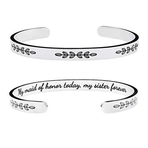 Yiyangjewelry Bridesmaid Gift Bridal Wedding Party Bangle Cuff Bracelet Inspirational Friendship Sister Engraved My Maid of Honor Today My Sister Forever ()