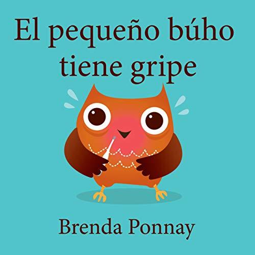 El pequeño búho tiene gripe (Little Hoo) (Spanish Edition)