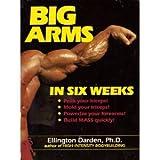 Big Arms in Six Weeks, Darden Ellington, 0399514325