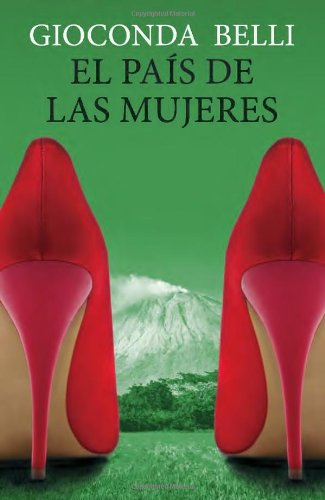 El pais de las mujeres (Spanish Edition) [Gioconda Belli] (Tapa Blanda)