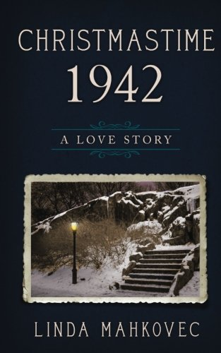 Read Online Christmastime 1942: A Love Story (The Christmastime Series) (Volume 3) ebook