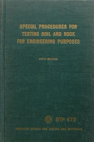 (Special procedures for testing soil and rock for engineering purposes (ASTM special technical publication 479))