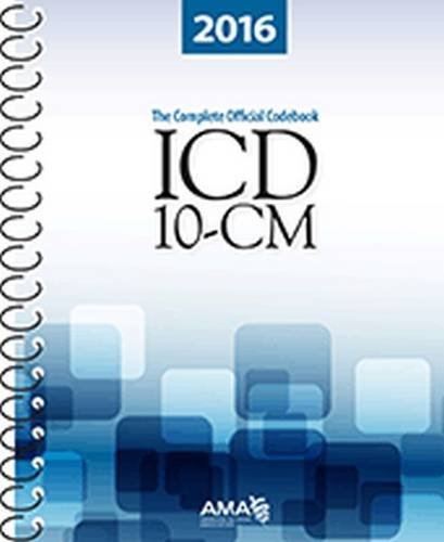 ICD-10-CM 2016: The Complete Official Draft Code Set (ICD-10-CM the Complete Official ()