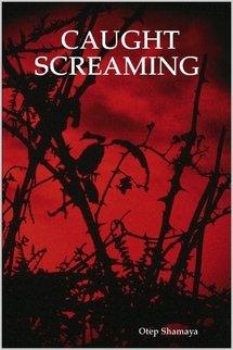 Read Caught Screaming By Otep Shamaya
