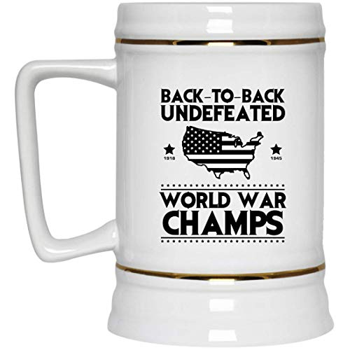 Back To Back Undefeated World War Champs Beer Stein, Patriot Beer Stein Gifts