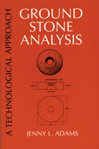 Ground Stone Analysis A Technological Approach