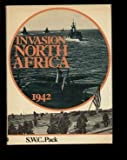 Invasion North Africa, 1942, Pack, S. W., 068415921X
