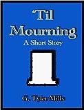 'Til Mourning