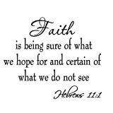 Faith is Being Sure of What We Hope for and Certain of What We Do Not See Hebrews 11:1 Bible Quote Wall Decals Scripture Home Decor Stickers Wall Art Sayings