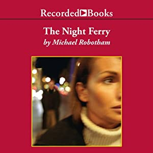 The Night Ferry Audiobook