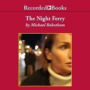 The Night Ferry Audiobook