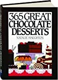 img - for 365 Great Chocolate Desserts (365 ways) by Natalie Haughton (1991-08-03) book / textbook / text book