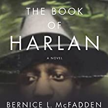 The Book of Harlan Audiobook by Bernice McFadden Narrated by Robin Miles