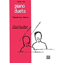 Piano Duets: Level 2 (David Carr Glover Piano Library)