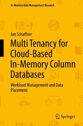 Download Multi Tenancy for Cloud-Based In-Memory Column Databases (In-Memory Data Management Research) Pdf