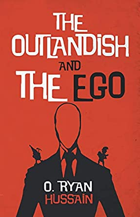 The Outlandish and the Ego