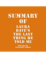 Summary of Laura Dave's The Last Thing He Told Me