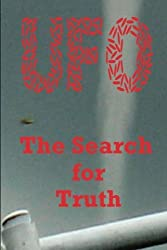 UFO - The Search for Truth by Mr Pat Regan (2012-08-18)