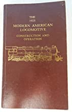 The 1925 Modern American Locomotive:…