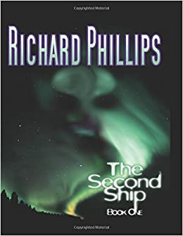 The Second Ship: Book One: Amazon.es: Phillips, Richard: Libros en idiomas extranjeros