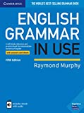 English Grammar in Use Book with Answers and Interactive eBook: A Self-study Reference and Practice Book for Intermediate Learners of English