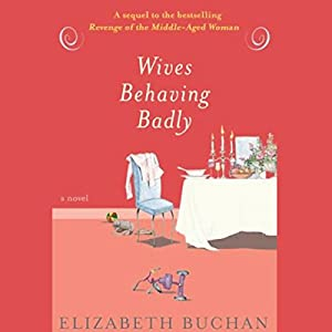 Wives Behaving Badly Audiobook