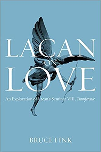 Lacan on Love: An Exploration of Lacan's Seminar VIII, Transference by Bruce Fink (2015-12-04)
