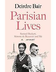 Parisian Lives: Samuel Beckett, Simone de Beauvoir and Me – a Memoir
