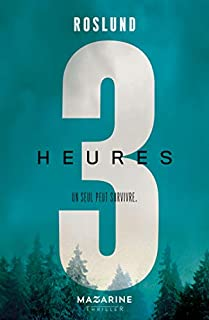 Trois heures [Trois, 03], Roslund, Anders