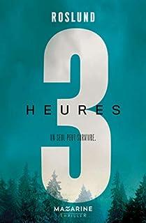 Trois heures [Trois, 03]