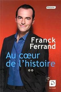 Au coeur de l'histoire : [2], Ferrand, Franck
