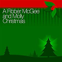 A Fibber McGee and Molly Christmas