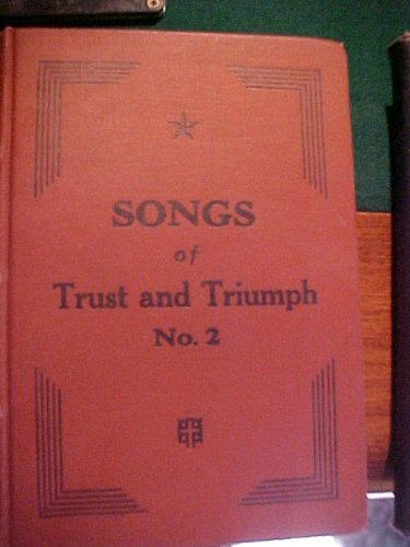 Songs of Trust and Triumph No.2