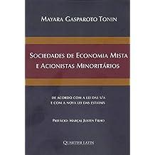 Sociedade De Economia Mista E Acionistas Minoritários