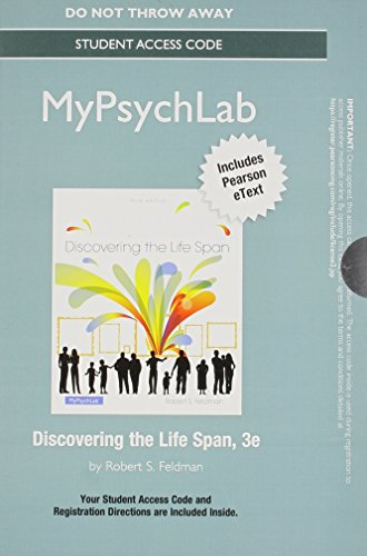 NEW MyLab Psychology  with Pearson eText -- Standalone Access Card -- for Discovering the Life Span (3rd Edition) (Text Alerts Discover Card)