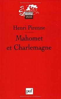 Mahomet et Charlemagne par Pirenne