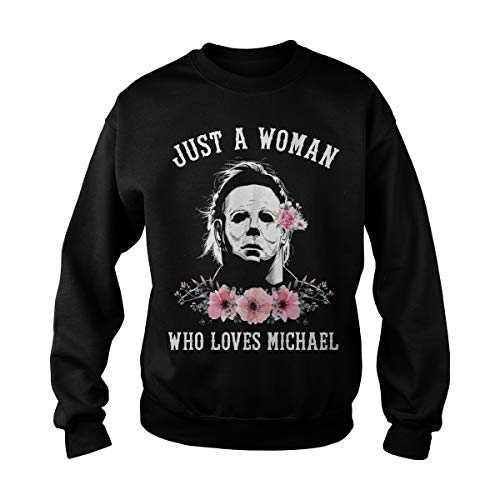 Unisex Just a Woman Who Loves Michael Sweatshirt (3XL, Black)