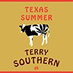 Texas Summer | Terry Southern