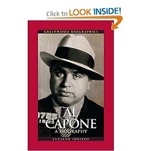 Al Capone: A Biography (Greenwood Biographies) Luciano Iorizzo