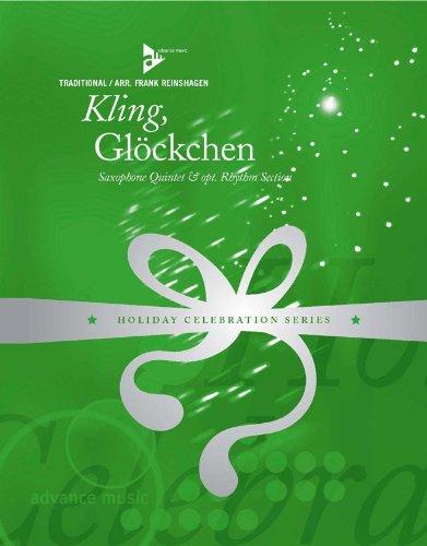 Partitions classique ADVANCE MUSIC REINSHAGEN F. - KLING, GLoCKCHEN - 5 SAXOPHONES (SATTBAR); OPTIONAL RHYTHM SECTION - Optional Section Rhythm