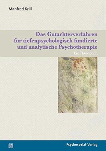 Das Gutachterverfahren Für Tiefenpsychologisch Fundierte Und Analytische Psychotherapie  Ein Handbuch  Psychosozial