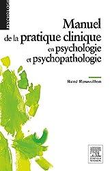 Manuel de la pratique clinique en psychologie et psychopathologie: NP