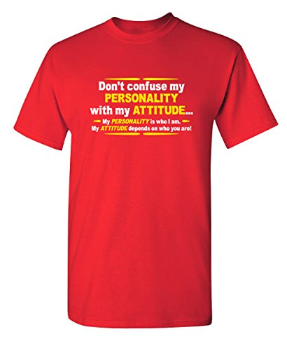 Mens Attitude Tees - Don't Confuse My Personality with My Attitude Funny T Shirt M Red