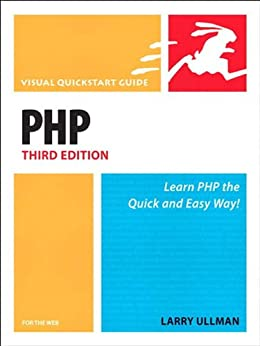 PHP for the Web: Visual QuickStart Guide by [Ullman, Larry]