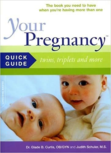 Your Pregnancy Quick Guide: Twins, Triplets and More: Glade B