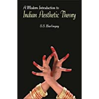 A Modern Introduction to Indian Aesthetic Theory: The Development from Bharat to Jagannath