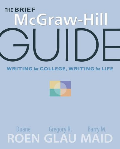 the brief mcgraw hill guide writing for college writing for life rh slugbooks com mcgraw hill guide to writing (asu #1230 custom 4th) mcgraw hill guide to writing 4th edition pdf