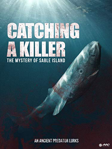 Catching A Killer: The Mystery Of Sable Island