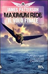 Maximum Ride, tome 4 : The Final Warning par James Patterson