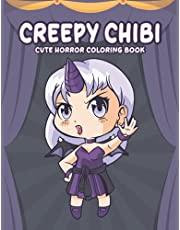 Creepy Chibi : Cute Horror Coloring Book: An Awesome Spooky Coloring Book with Cute Kawaii Horror Characters Creepy Chibi For Fans. A Way For Relaxation And Stress Relief